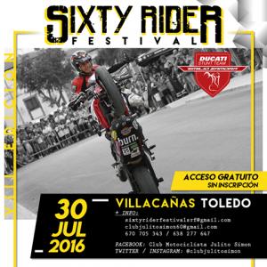 SIXTY_RIDER_FESTIVAL_VILLACAÑAS_JULIAN_SIMON_JULITO_60_EMILIO_ZAMORA_DUCATI_STUNT_TEAM_MOTOR_SHOW_2016